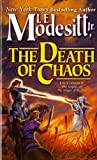 img - for The Death of Chaos (Saga of Recluce, Book 5) book / textbook / text book