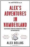 Alex's Adventures in Numberland by Bellos, Alex (2011)