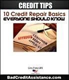 51NhZzbx%2BeL. SL160  Credit Tips: 10 Credit Repair Basics, Everyone Should Know eBook (Credit Assist)