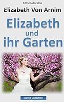 Elizabeth und ihr Garten (roman)(�bersetzt) (German Edition)