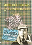 Sherlock Holmes & the Fabulous Faces - The Universal Pictures Repertory Company