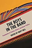 img - for The Boys in the Band: Flashpoints of Cinema, History, and Queer Politics (Contemporary Approaches to Film and Media Series) book / textbook / text book