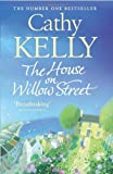 The House on Willow Street Cathy Kelly