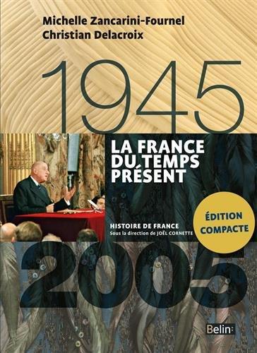 La France du temps présent : 1945-2005
