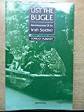 img - for List the Bugle: Reminiscences of an Irish Soldier book / textbook / text book