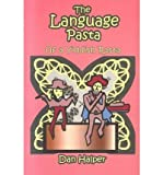 img - for [(The Language Pasta: Of a Yiddish Rasta)] [Author: Dan Halper] published on (March, 2002) book / textbook / text book