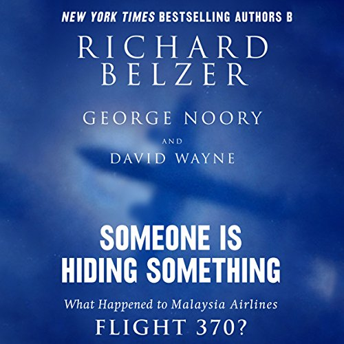 someone-is-hiding-something-what-happened-to-malaysia-airlines-flight-370