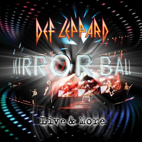 Def Leppard - Mirror Ball Live & More - Zortam Music