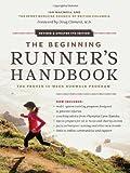 img - for By Ian MacNeill The Beginning Runner's Handbook: The Proven 13-Week RunWalk Program (Fourth Edition) book / textbook / text book