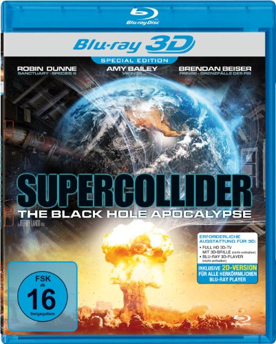 Supercollider - The Black Hole Apocalypse (Real 3D Blu-ray) [Special Edition]