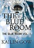 The Blue Room: Vol. 1