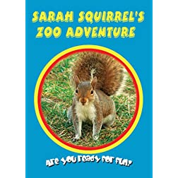 Sarah Squirrel's Zoo Adventure