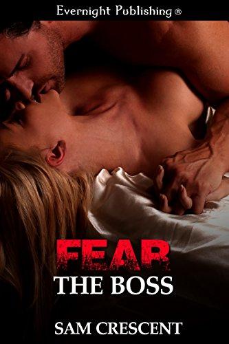 Sam Crescent - Fear the Boss (Deadly Duet Book 1)