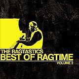 Ragtastics - Best Of Ragtime Vol. 2