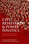 Civil Resistance and Power Politics