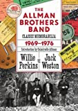 img - for The Allman Brothers Band Classic Memorabilia, 1969-76 (Music and the American South) book / textbook / text book