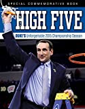 img - for High Five: Duke's Unforgettable 2015 Championship Season book / textbook / text book