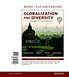 img - for Globalization and Diversity: Geography of a Changing World, Books a la Carte Plus MasteringGeography with eText -- Access Card Package (5th Edition) book / textbook / text book