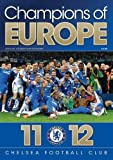 Champions of Europe: Chelsea F.C Sport Media