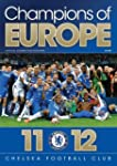 Champions of Europe: Chelsea F.C
