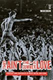 img - for This Ain't the Summer of Love: Conflict and Crossover in Heavy Metal and Punk by Waksman, Steve (2009) Paperback book / textbook / text book
