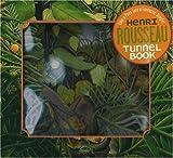 Henri Rousseau Tunnel Book: Take a Peek into a Fantastic Jungle! (Take a Peek series) [Hardcover]