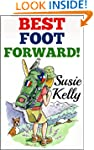 Best Foot Forward - A 500-Mile Walk T...