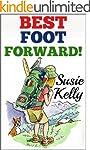 Best Foot Forward: A 500-Mile Walk Th...