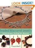 Beaded Macrame Jewellery: Stylish Designs, Exciting New Materials