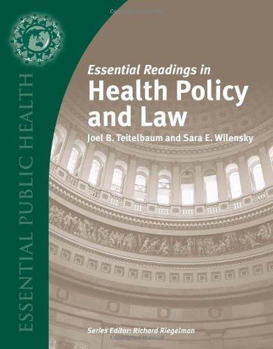 Essential Readings In Health Policy And Law (Essential...