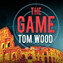The Game: Victor the Assassin Series, #3 Audiobook by Tom Wood Narrated by Rob Shapiro