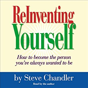 ReInventing Yourself | [Steve Chandler]