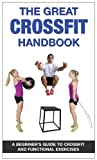 img - for The Great CrossFit Handbook book / textbook / text book