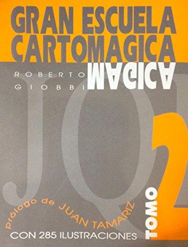 Gran Escuela Cartomagica II (Gran Escuela Cartomágica)