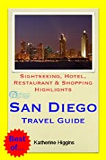 San Diego, California, USA Travel Guide - Sightseeing, Hotel, Restaurant & Shopping Highlights (Illustrated)