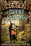 img - for A Quest of Undoing (Tales from the Land of Ononokin Book 1) book / textbook / text book