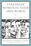 img - for Tanzanian Women in Their Own Words: Stories of Disability and Illness book / textbook / text book