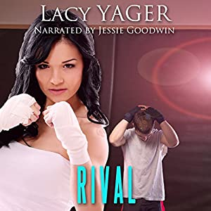 Rival: Unholy | [Lacy Yager, Lacy Williams]