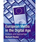img - for European Media in the Digital Age: Analysis and Approaches (Paperback) - Common book / textbook / text book