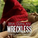 Wreckless | Bria Quinlan