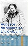 img - for Auguste de Villiers de L'Isle-Adam: Recueil de 10  uvres (French Edition) book / textbook / text book