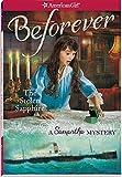 The Stolen Sapphire: A Samantha Mystery (American Girl Mysteries (Prebound))