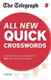 THE TELEGRAPH MEDIA GROUP The Telegraph: All New Quick Crosswords 8 (The Telegraph Puzzle Books)