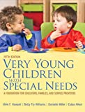 img - for Very Young Children with Special Needs: A Foundation for Educators, Families, and Service Providers, Pearson eText - Access Card book / textbook / text book