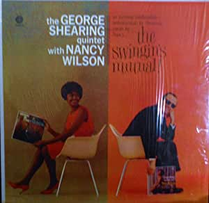 George Shearing Quintet with Nancy Wilson The Swingin's Mutual Original Capitol Records Re-issue release SM 1524 1950's Jazz Vinyl (1974)