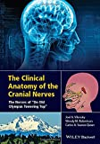 img - for The Clinical Anatomy of the Cranial Nerves: The Nerves of