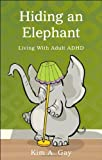 img - for Hiding an Elephant book / textbook / text book