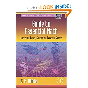 Guide to Essential Math: A Review for Physics, Chemistry and Engineering Students Sy M. Blinder