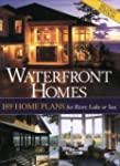 Waterfront Homes: 2004 Home Plans for...