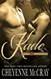 Kade: Armed and Dangerous (Volume 4)